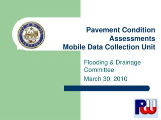 Pavement Condition Assessments  Mobile Data Collection Unit