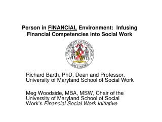 Person in  FINANCIAL  Environment:  Infusing Financial Competencies into Social Work