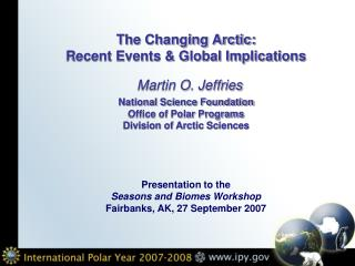 The Changing Arctic: