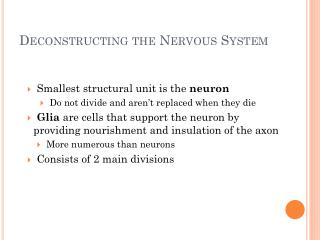 Deconstructing the Nervous System