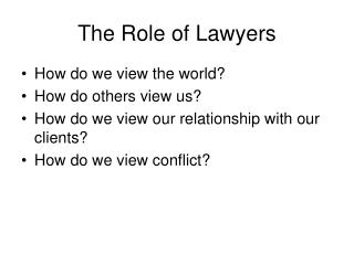 The Role of Lawyers