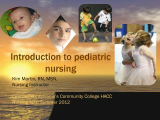 Introduction to pediatric nursing