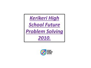 Kerikeri High School Future Problem Solving 2010.