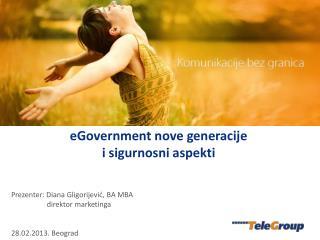 Prezenter: Diana Gligorijević,  BA MBA direktor marketinga 28.02.2013.  Beograd