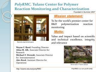 PolyRMC, Tulane Center for Polymer Reaction Monitoring and Characterization