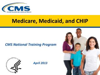 Medicare, Medicaid, and CHIP
