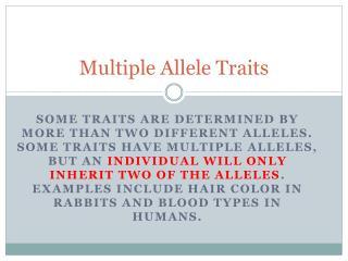 Multiple Allele Traits