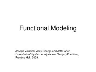 Functional Modeling