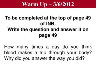 Warm Up – 3/6/2012