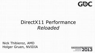 DirectX11 Performance Reloaded