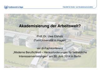 Akademisierung der Arbeitswelt!