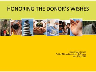 HONORING THE DONOR�S WISHES