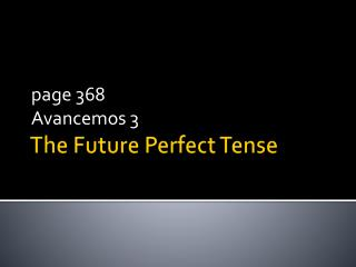 The Future Perfect Tense