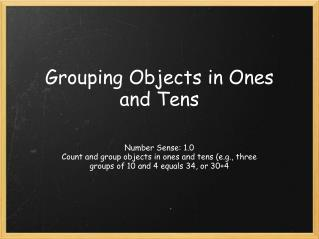 Grouping Objects in Ones and Tens
