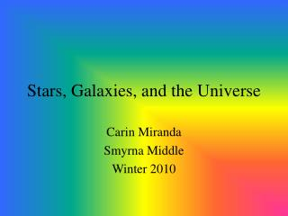 Stars, Galaxies, and the Universe