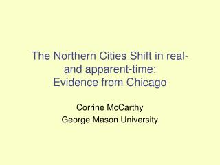 The Northern Cities Shift in real-  and apparent-time: Evidence from Chicago