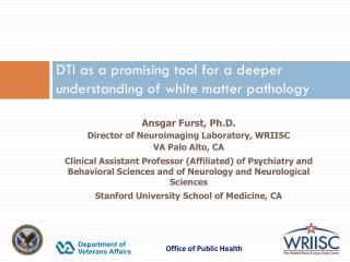 DTI as a promising tool for a deeper understanding of white matter pathology