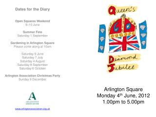 Dates for the Diary Open Squares Weekend 9–10 June Summer Fete Saturday 1 September