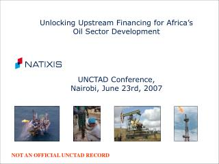 Unlocking Upstream Financing for Africa's Oil Sector Development