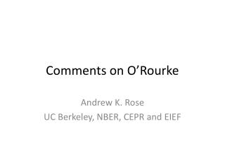 Comments on O'Rourke