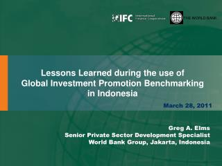 Lessons Learned during the use of  Global Investment Promotion Benchmarking in Indonesia