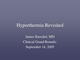 Hyperthermia Revisited