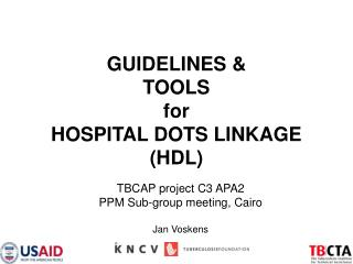 GUIDELINES   TOOLS  for  HOSPITAL DOTS LINKAGE HDL