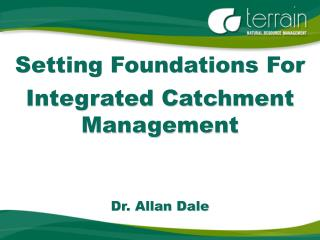 Setting Foundations For  Integrated Catchment Management