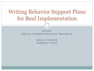 Writing Behavior Support Plans for Real Implementation