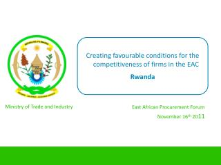 Creating favourable conditions for the competitiveness of firms in the EAC Rwanda