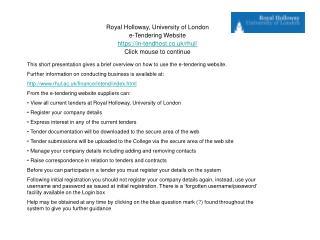 Royal Holloway, University of London e-Tendering Website https://in-tendhost.co.uk/rhul/
