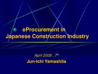 eProcurement in  Japanese Construction Industry
