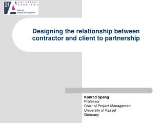Designing the relationship between contractor and client to partnership