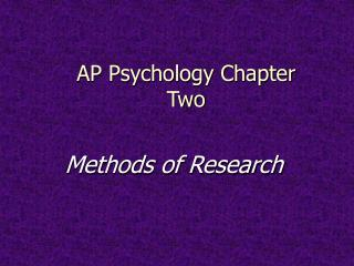AP Psychology Chapter Two