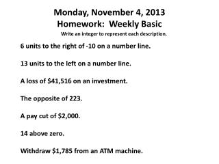 Monday, November 4, 2013 Homework:  Weekly Basic