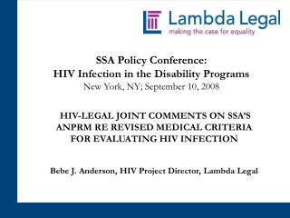 SSA Policy Conference:  HIV Infection in the Disability Programs New York, NY; September 10, 2008