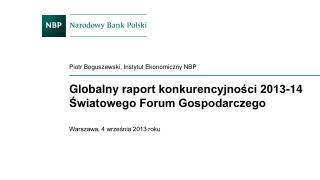Globalny  r aport konkurencyjności 2013-14 Światowego Forum Gospodarczego
