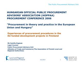 Experiences of procurement procedures in the EU funded development projects in Finnland