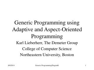Generic Programming using Adaptive and Aspect-Oriented Programming