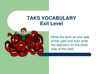 TAKS VOCABULARY Exit Level