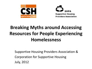 Breaking Myths around Accessing Resources for People Experiencing Homelessness