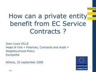 How can a private entity benefit from EC Service Contracts ?