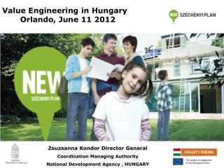 Value Engineering in  Hungary        Orlando,  June  11 2012