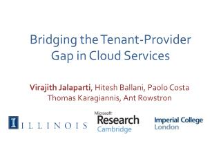 Bridging the Tenant-Provider Gap in Cloud Services