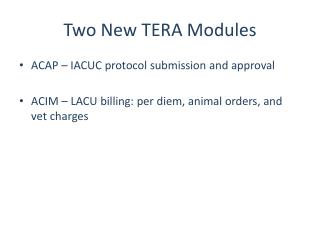 Two New TERA Modules