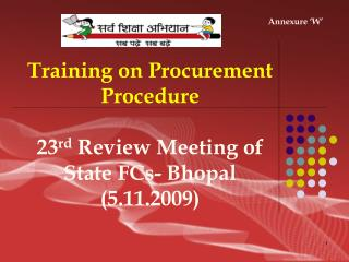 Training on Procurement Procedure 23 rd  Review Meeting of State FCs- Bhopal (5.11.2009)