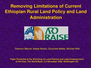 Removing Limitations of Current Ethiopian Rural Land Policy and Land Administration