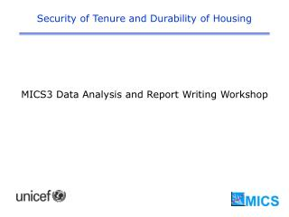 Security of Tenure and Durability of Housing