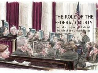 The Role of the Federal Courts