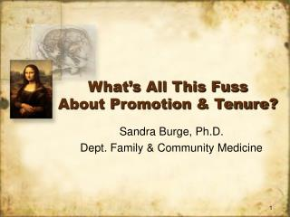 What's All This Fuss About Promotion & Tenure?